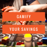 Gamify Your Savings