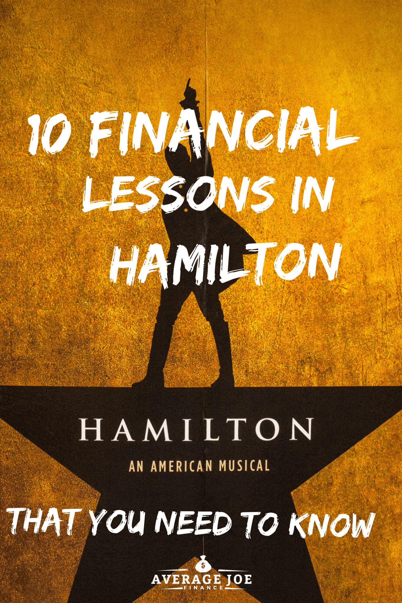 The 10 financial lessons from Hamilton that you need to know