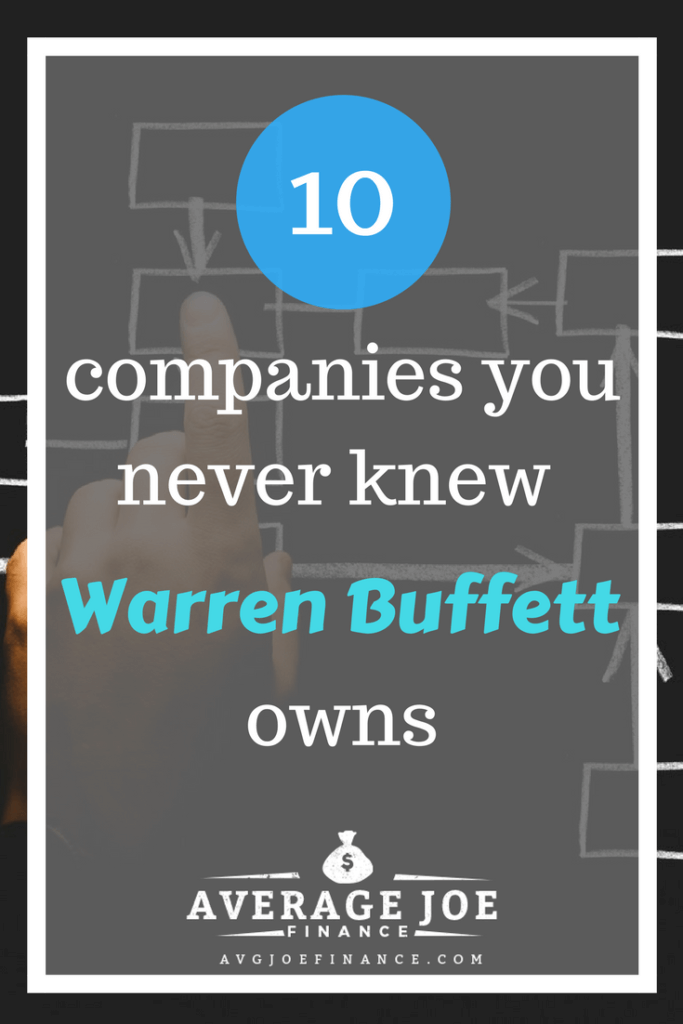 These are 10 companies you never knew Warren Buffett owns