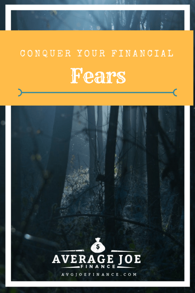 Overcome your financial fear and improve your life